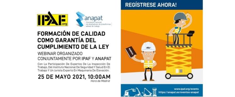 ANAPAT e IPAF celebrarán un webinar sobre la Formación de Operadores de PEMP el próximo 25 de Mayo